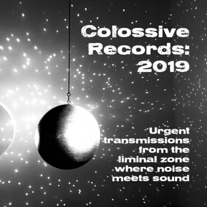 Colossive Records: 2019 Catalogue