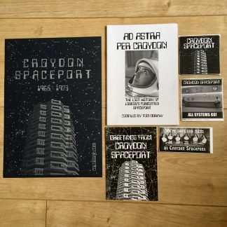 Croydon Spaceport Fun Pack, including Ad Astra Per Croydon, an A4 riso print and stickers