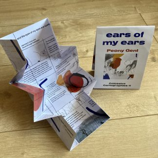 ears of my ears by Peony Gent (Colossive Cartographies)