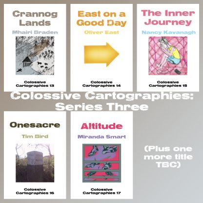 Colossive Cartographies - Series Three