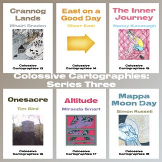 Colossive Cartographies - Series Three