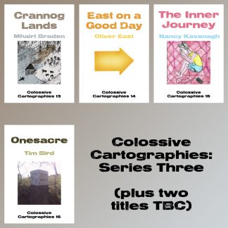 Colossive Cartographies: Series Three