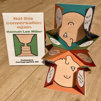 Not this conversation again by Hannah Lee Miller (Colossive Cartographies)