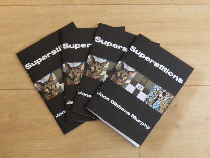 Superstitions by Jane Gibbens Murphy