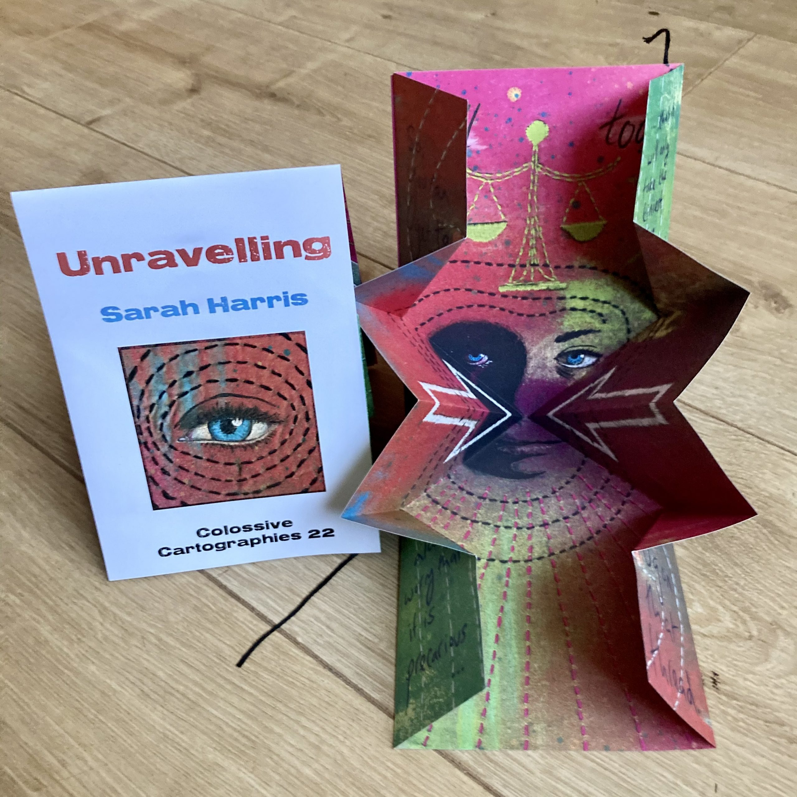 Unravelling by Sarah Harris (Colossive Cartographies 22)